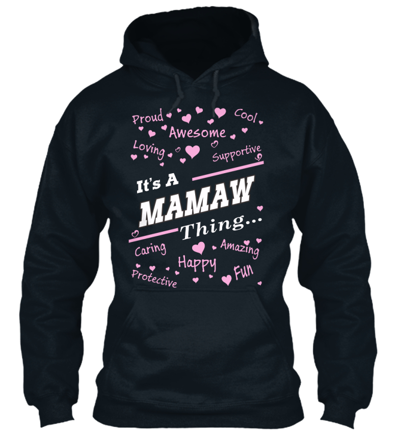 Mamaw-happy-Loving-Caring-Fun-Amazing-Proud-Awesome-Standard-College-Hoodie