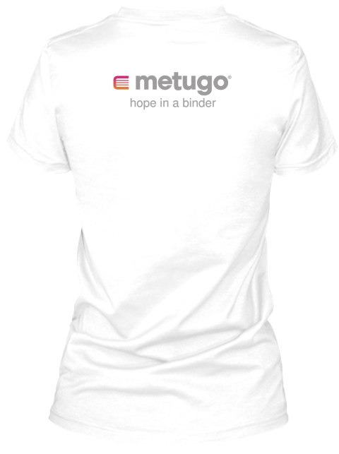 Metugo Hope In A Binder White T-Shirt Back