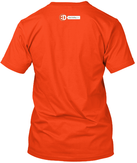:D Deep Orange  T-Shirt Back