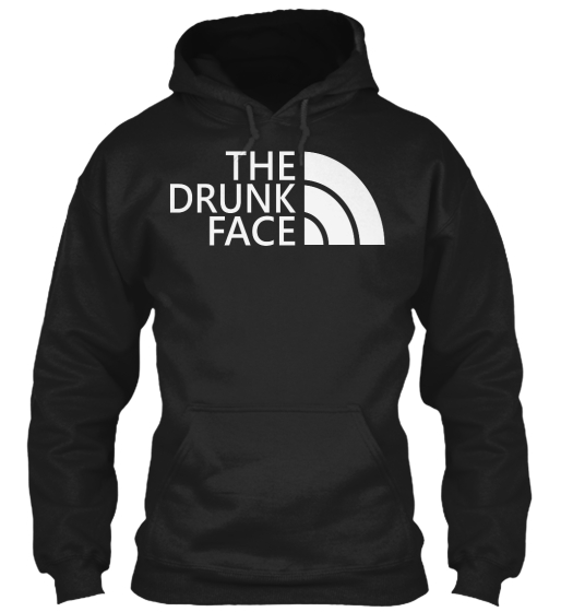 The Drunk Face Sweatshirt Front