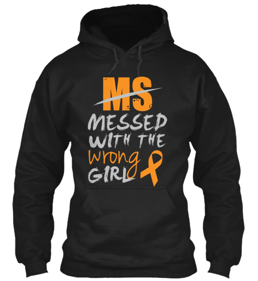 Ms Messed With The Wrong Girl  Sweatshirt Front