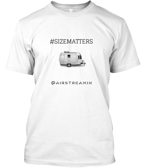 #Sizematters Airstreamin White T-Shirt Front