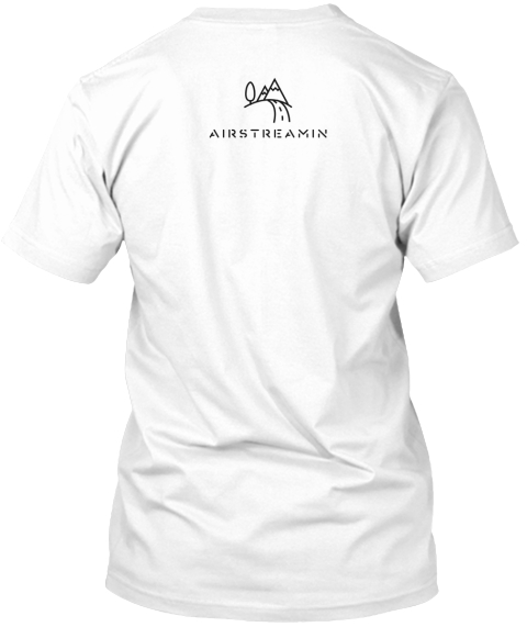 Airstreamin White T-Shirt Back