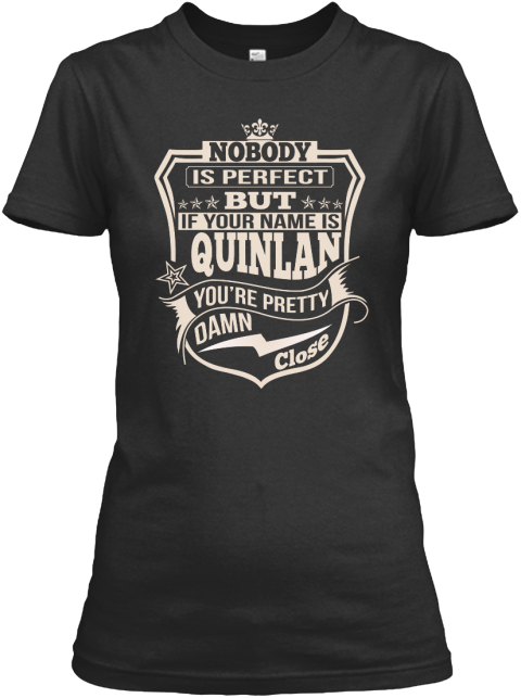 Nobody Perfect Quinlan Thing Shirts Black T-Shirt Front