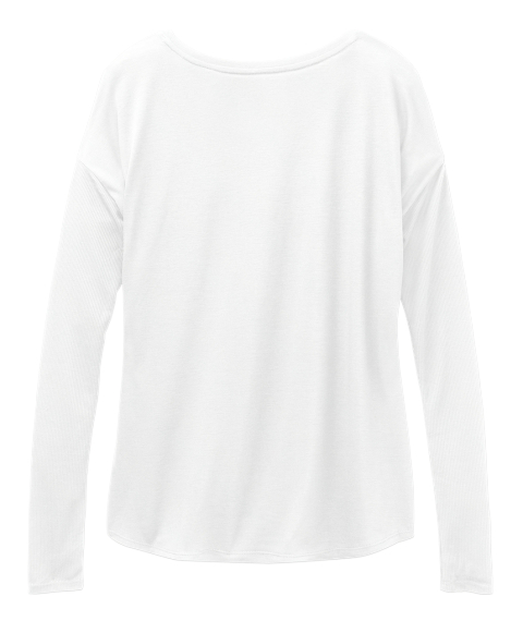 Enough Forever Iii White Long Sleeve T-Shirt Back