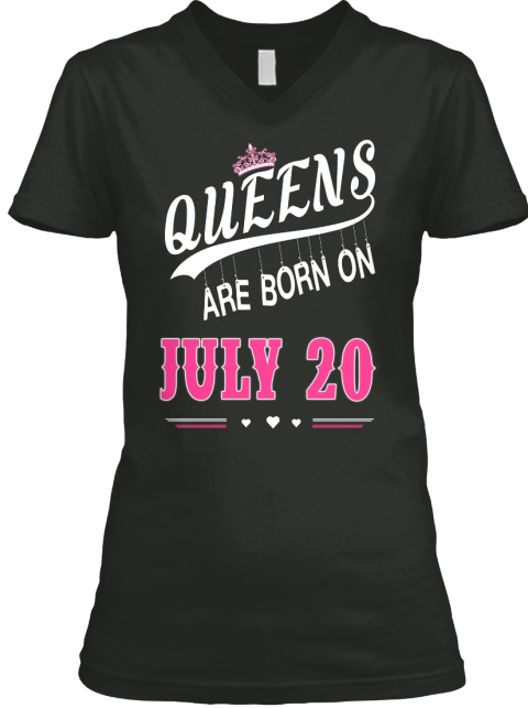 77f6a7ad8 Queens Are Born On July 20 Products from Queens Day Birthday | Teespring