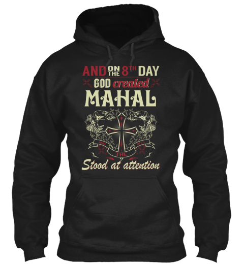 8 Th Day God Created Mahal Black Sweatshirt Front