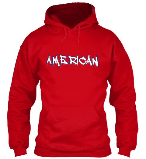 41c2af657 American Graffiti Hoodie. from American Patriot Flag USA. American Red  Sweatshirt Front