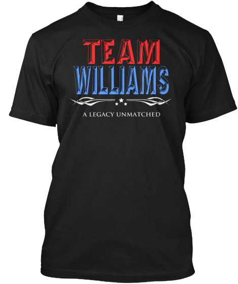 Team Williams A Legacy Unmatched T-Shirt Front