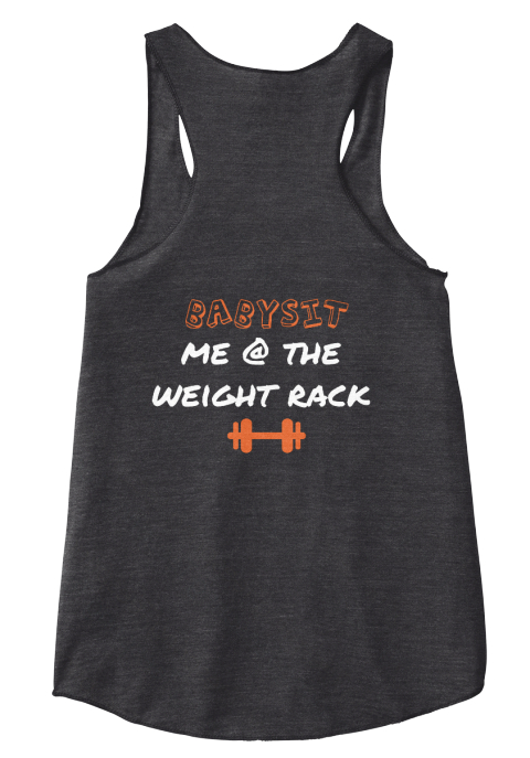Babysit Me @ The Weight Rack Eco Black Women's Tank Top Back
