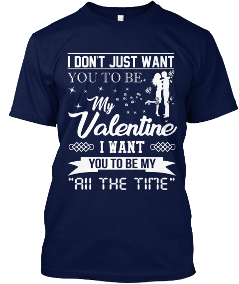 Limited Edition!   Shirt For Valatine Navy T-Shirt Front