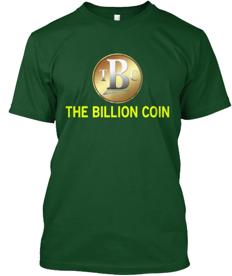 The Billion Coin T-Shirt Front