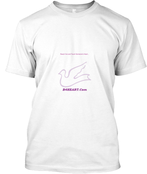 Reach Out And Touch Someone's Heart... White T-Shirt Front