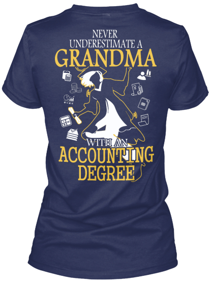 Never Underestimate A Grandma With An Accounting Degree Women's T-Shirt Back
