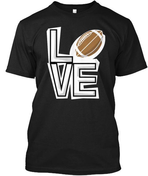 Love Football Black T-Shirt Front