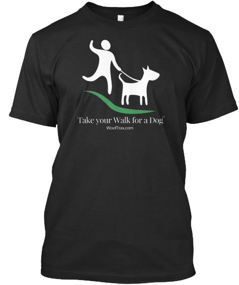 Take Your Walk For A Dog Woot Trax. Com Black T-Shirt Front