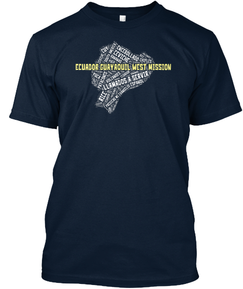 Ecuador Guryaquil West Mission New Navy T-Shirt Front