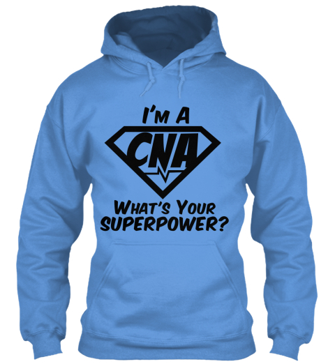 im a cna whats your superpower hoodie