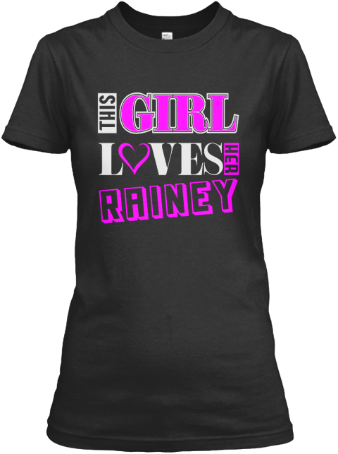 This Girl Loves Rainey Name T Shirts Black Women's T-Shirt Front
