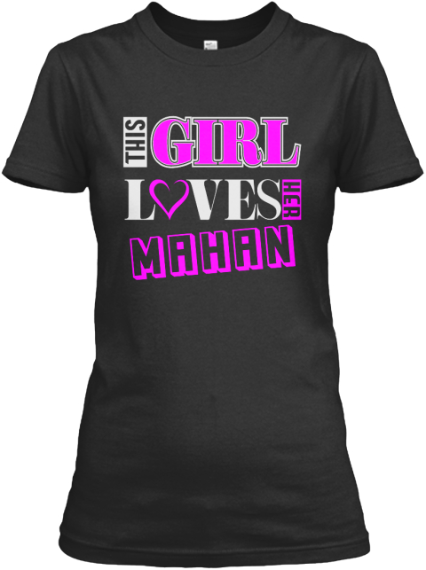 This Girl Loves Mahan Name T Shirts Black Women's T-Shirt Front