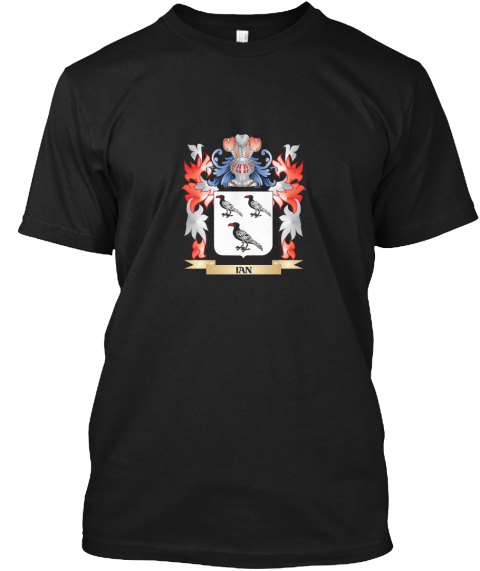 Ian Coat Of Arms   Family Crest Black T-Shirt Front
