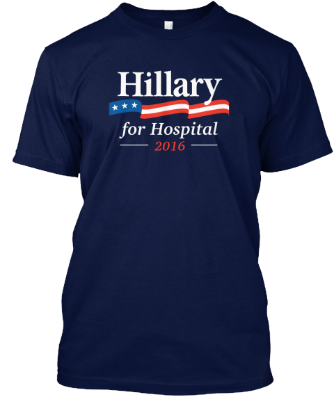 Hillary For Hospital 2016 Navy T-Shirt Front