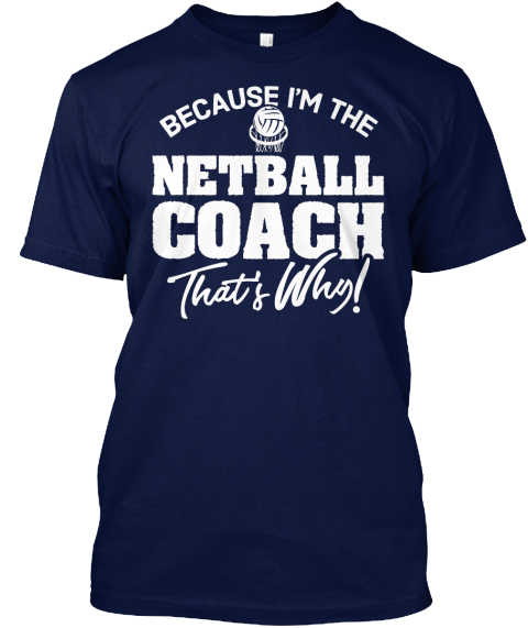 Netball Coach Shirt And Hoodie Navy T-Shirt Front