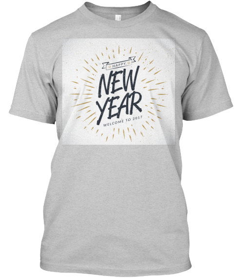 New Year Light Steel T-Shirt Front