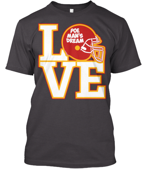 Love Poe Man's Dream Heathered Charcoal  T-Shirt Front