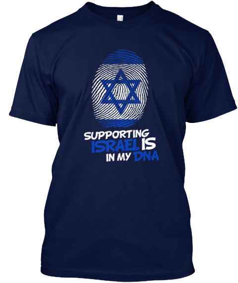 Supporting Israel Is In My Dna  Navy T-Shirt Front