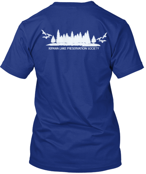 Help Save Kipawa Lake! Deep Royal T-Shirt Back