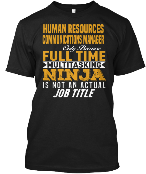 Human Resources Communications Manager Black T-Shirt Front