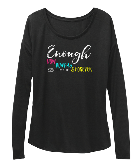 Enough Self Love Mantra Black Long Sleeve T-Shirt Front