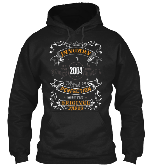 2004   January Aged To Perfection Sweatshirt Front