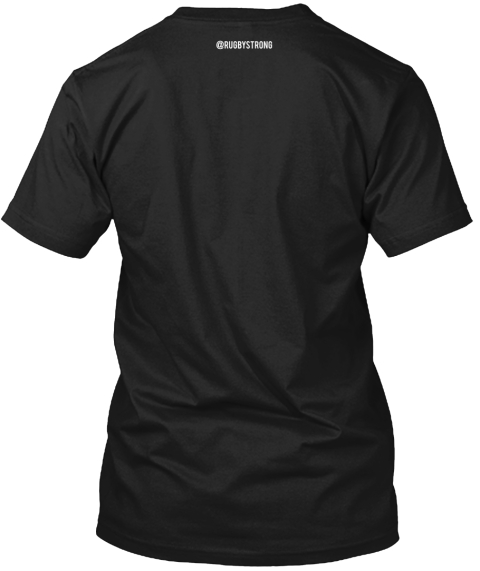 %40 Rugby Strong Black T-Shirt Back