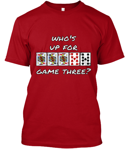 Who's Vp For Game Three? Deep Red T-Shirt Front