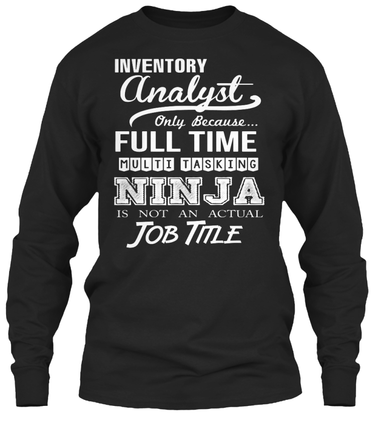 Custom Inventory Analyst Gildan Long Sleeve Tee Gildan Long Sleeve