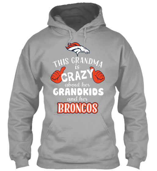 This Grandma Is Crazy About Her Grandkids And Her Broncos  T-Shirt Front