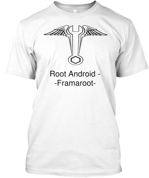 Root Android    Framaroot  White T-Shirt Front