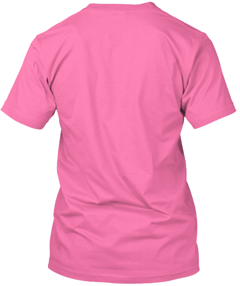 I Teach And So Much More Fuchsia T-Shirt Back