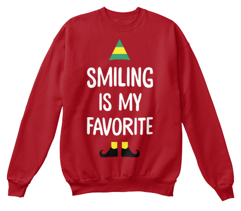 Smiling Is My Favorite  Deep Red  Sweatshirt Front