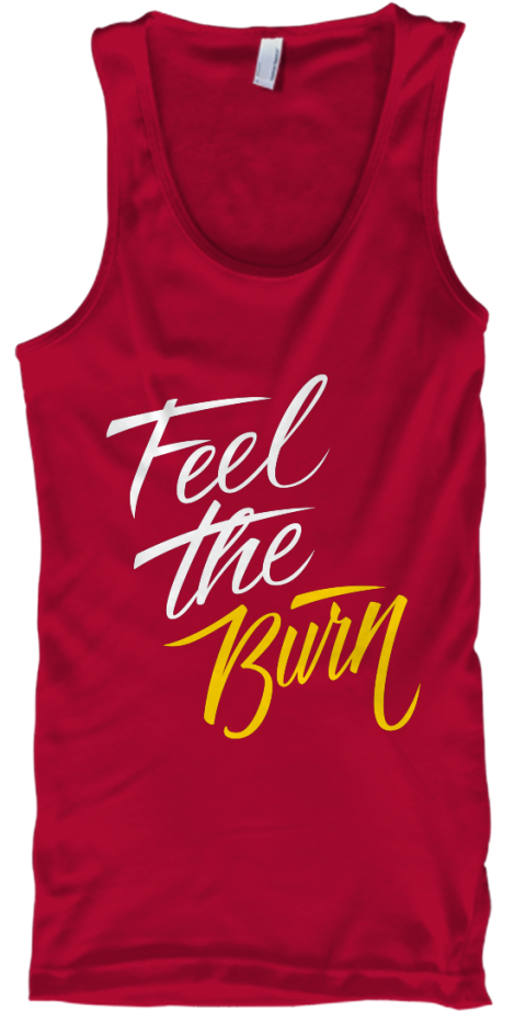 Feel The Burn Red T-Shirt Front
