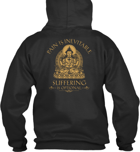 Pain Is Inevitable Suffering Is Optional Jet Black Sweatshirt Back