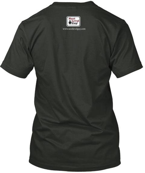 Next Level Guy Superb Tees Black T-Shirt Back