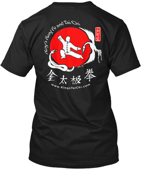 King's Kung Fu And Tai Chi Www.Kings Tai Chi.Com Black T-Shirt Back