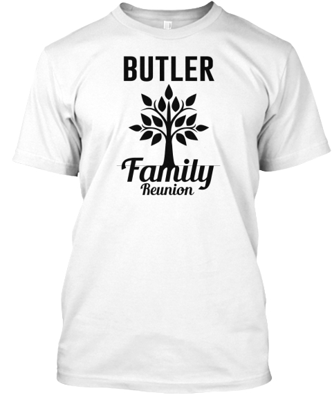 Butler Family Reunion White T-Shirt Front