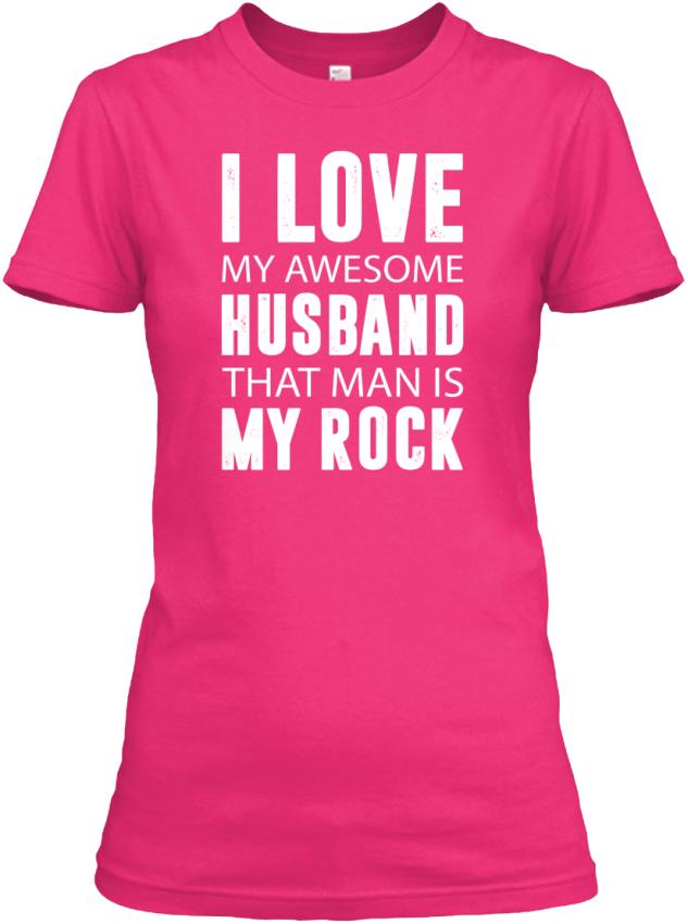 I Love Husband My Rock Gildan Womens Tee T Shirt Ebay