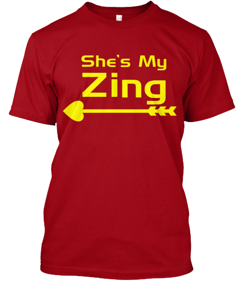 Valentine Shirt My Zing Man Version Deep Red T-Shirt Front