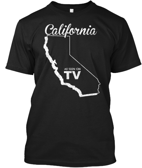 California As Seen On Tv Black T-Shirt Front