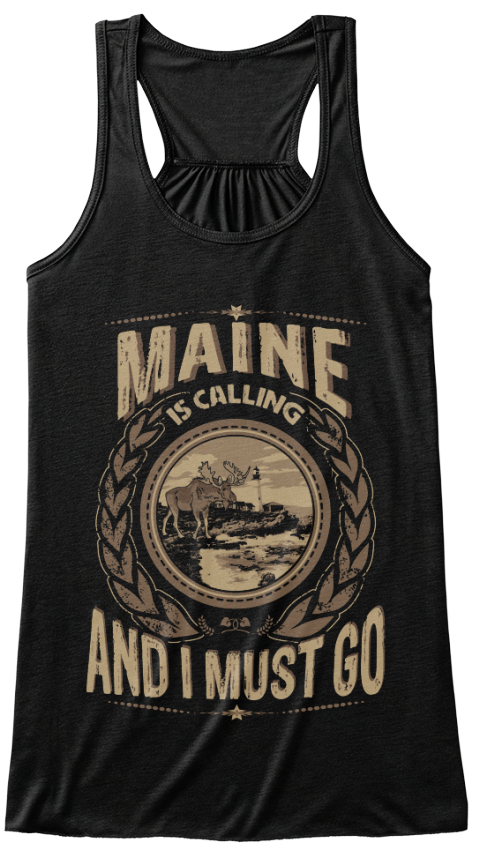 Maine Is Calling And I Must Go Black Women's Tank Top Front